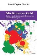 Cover-Bild zu Mercier, Pascal Dupont: Mit Kunst zu Geld (eBook)