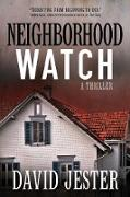 Cover-Bild zu Neighborhood Watch (eBook) von Jester, David