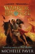 Cover-Bild zu Paver, Michelle: Warrior Bronze (Gods and Warriors Book 5)