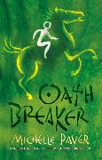 Cover-Bild zu Paver, Michelle: Chronicles of Ancient Darkness: Oath Breaker