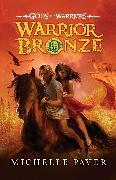 Cover-Bild zu Paver, Michelle: Warrior Bronze