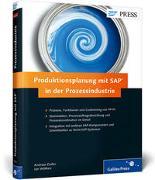 Cover-Bild zu Doller, Andreas: Produktionsplanung mit SAP in der Prozessindustrie