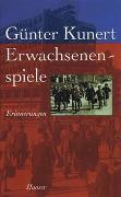 Cover-Bild zu Kunert, Günter: Erwachsenenspiele
