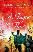 Cover-Bild zu Godden, Rumer: A Fugue in Time