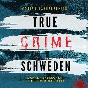 Cover-Bild zu eBook True Crime Schweden