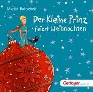 Cover-Bild zu Der kleine Prinz feiert Weihnachten von Baltscheit, Martin