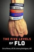 Cover-Bild zu Five Levels of FLO (eBook) von Chris Flores, ATC