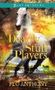 Cover-Bild zu Deadly Stuff Players (eBook) von Anthony, Flo