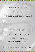 Cover-Bild zu Dark Hero of the Information Age (eBook) von Conway, Flo