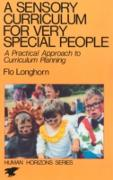 Cover-Bild zu A Sensory Curriculum for Very Special People (eBook) von Longhorn, Flo