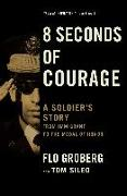Cover-Bild zu 8 Seconds of Courage (eBook) von Groberg, Flo