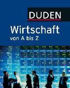 Cover-Bild zu Duden Wirtschaft von A bis Z