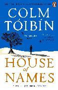 Cover-Bild zu Tóibín, Colm: House of Names (eBook)