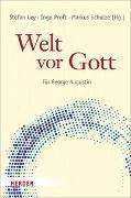 Cover-Bild zu Ley, Stefan (Hrsg.): Welt vor Gott