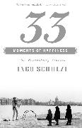 Cover-Bild zu Schulze, Ingo: 33 Moments of Happiness