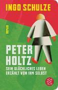 Cover-Bild zu Schulze, Ingo: Peter Holtz
