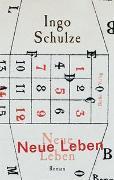 Cover-Bild zu Schulze, Ingo: Neue Leben
