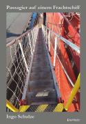 """Cover-Bild zu Schulze, Ingo: Passagier auf einem Frachtschiff. 49 Tage auf einem Containerschiff der """"Hamburg-Süd"""""""