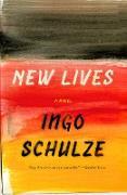 Cover-Bild zu Schulze, Ingo: New Lives