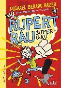 Cover-Bild zu Rupert Rau, Super-GAU von Bauer, Michael Gerard