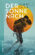 Cover-Bild zu Der Sonne nach von Clima, Gabriele