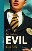 Cover-Bild zu Evil - Das Böse von Guillou, Jan