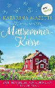Cover-Bild zu Mittsommerküsse: Zwei Bestseller aus Schweden in einem Band (eBook) von Mazetti, Katarina