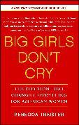 Cover-Bild zu Traister, Rebecca: Big Girls Don't Cry