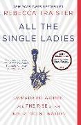 Cover-Bild zu Traister, Rebecca: All the Single Ladies (eBook)
