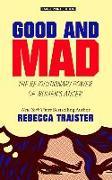 Cover-Bild zu Traister, Rebecca: Good and Mad: The Revolutionary Power of Women's Anger