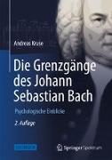 Cover-Bild zu Die Grenzgänge des Johann Sebastian Bach von Kruse, Andreas