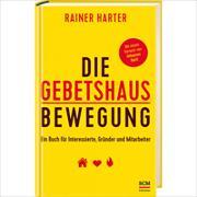 Cover-Bild zu Harter, Rainer: Die Gebetshausbewegung