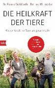 Cover-Bild zu Die Heilkraft der Tiere von Wohlfarth, Rainer