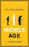 Cover-Bild zu Bainbridge, David: Middle Age: A Natural History