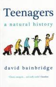 Cover-Bild zu Bainbridge, David: Teenagers: A Natural History