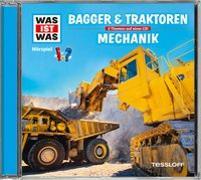 Cover-Bild zu WAS IST WAS Hörspiel: Bagger & Traktoren/ Mechanik von Baur, Dr. Manfred
