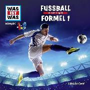 Cover-Bild zu Was ist was Hörspiel: Fußball/ Formel 1 (Audio Download) von Falk, Matthias