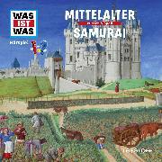Cover-Bild zu Was ist was Hörspiel: Mittelalter/ Samurai (Audio Download) von Haderer, Kurt