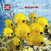 Cover-Bild zu Was ist was Hörspiel: Welt der Fische/ Wunder der Ozeane (Audio Download) von Haderer, Kurt