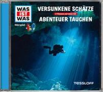 Cover-Bild zu WAS IST WAS Hörspiel: Versunkene Schätze/ Abenteuer Tauchen von Baur, Dr. Manfred