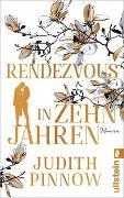 Cover-Bild zu Rendezvous in zehn Jahren von Pinnow, Judith