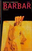 Cover-Bild zu Schneider, Manfred: Der Barbar