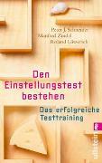 Cover-Bild zu Schneider, Peter J: Den Einstellungstest bestehen