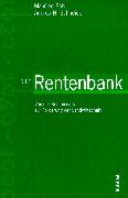 Cover-Bild zu Pohl, Manfred: Die Rentenbank