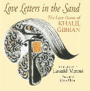 Cover-Bild zu Gibran, Kahlil: Love Letters in the Sand
