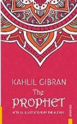 Cover-Bild zu Gibran, Kahlil: The Prophet. Kahlil Gibran. With 12 Illustrations by the Author