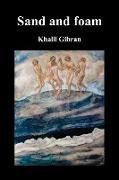 Cover-Bild zu Gibran, Kahlil: Sand and Foam and Other Poems