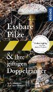 Cover-Bild zu Laux, Hans E.: Essbare Pilze und ihre giftigen Doppelgänger