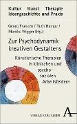Cover-Bild zu Zur Psychodynamik kreativen Gestaltens von Franzen, Georg (Hrsg.)