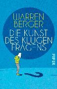 Cover-Bild zu Die Kunst des klugen Fragens von Berger, Warren